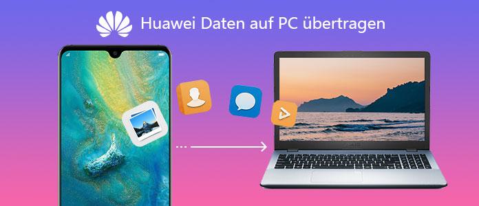 4 Wege Huawei Daten Auf Pc Ubertragen Sicher Schnell