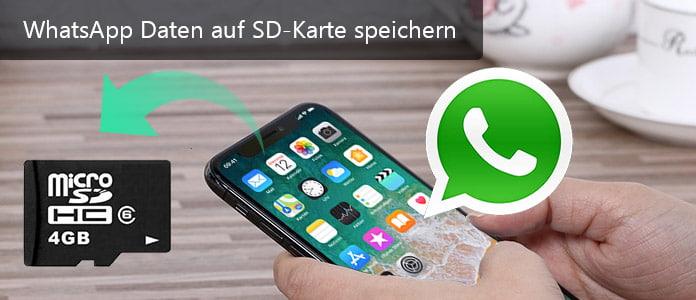 Whatsapp Daten Auf Sd Karte Speichern So Gehts