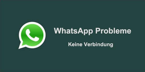 Keine Verbindung Whatsapp