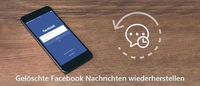 Facebook gelöschte nachrichten anzeigen