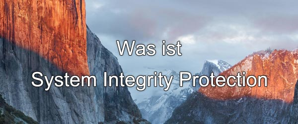 Was ist System Integrity Protection