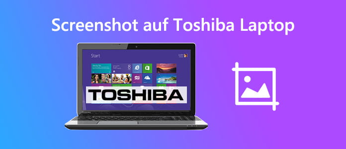 Screenshot auf Toshiba Laptop machen