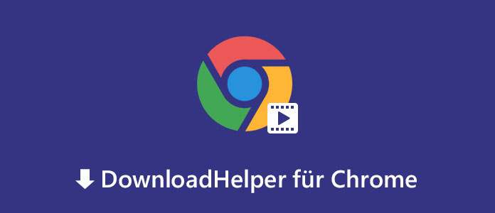 DownloadHelper für Chrome - Videos in Chrome herunterladen