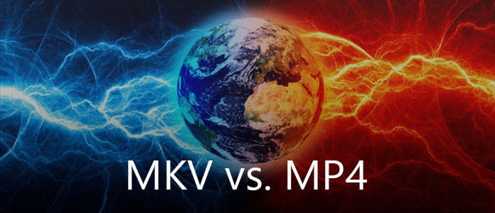 MKV vs. MP4