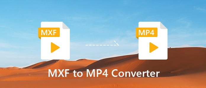 MXF to MP4 Converter