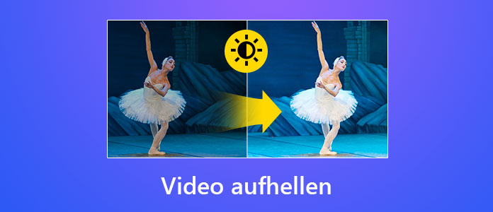 Video Aufhellen