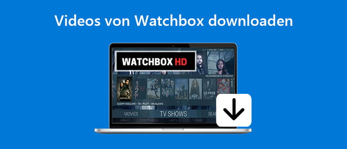 Videos von Watchbox downloaden